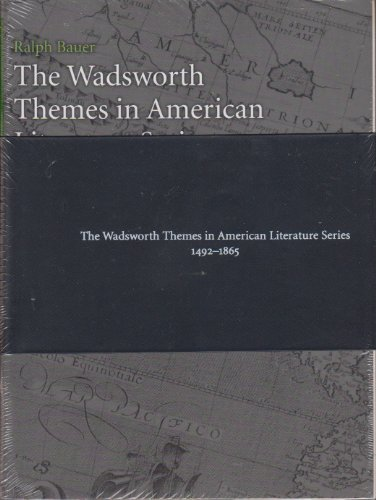 Wadsworth Themes American Literature Series:1492-1865 (8 Volumes) (1428262652) by Parini, Jay; Bauer, Ralph