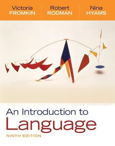 An Introduction to Language: Victoria Fromkin; Nina