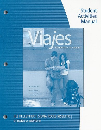 Student Activities Manual for Viajes: Introduccion al: Jill Pellettieri; Silvia
