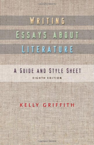 Writing Essays About Literature: Kelley Griffith