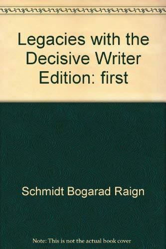 Legacies with the Decisive Writer: Schmidt, Bogarad, Raign