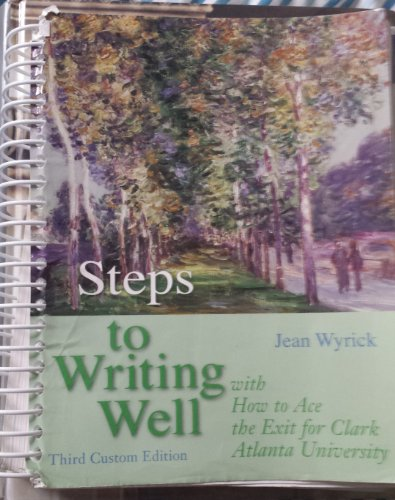 9781428296787: Steps to Writing Well with How to Ace the Exit for Clark Atlanta University