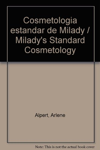 9781428302006: Cosmetologia estandar de Milady / Milady's Standard Cosmetology (Spanish Edition)
