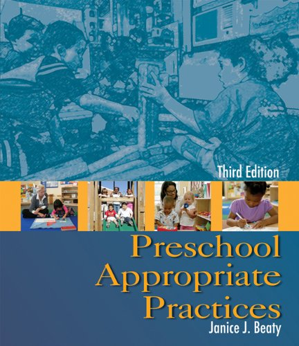9781428304482: Preschool Appropriate Practices, 3rd Edition
