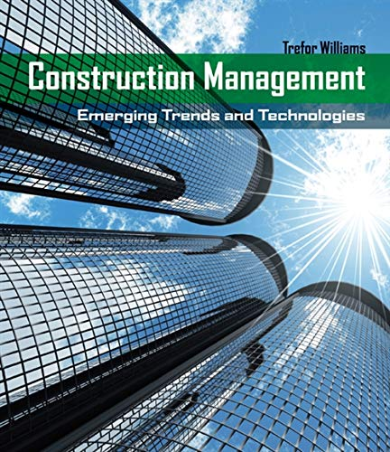 9781428305182: Construction Management: Emerging Trends & Technologies (Go Green with Renewable Energy Resources)