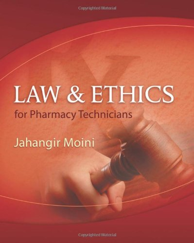 Law and Ethics for Pharmacy Technicians: Moini, Dr Jahangir