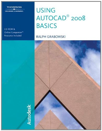 9781428311596: Using AutoCAD 2008 Basics