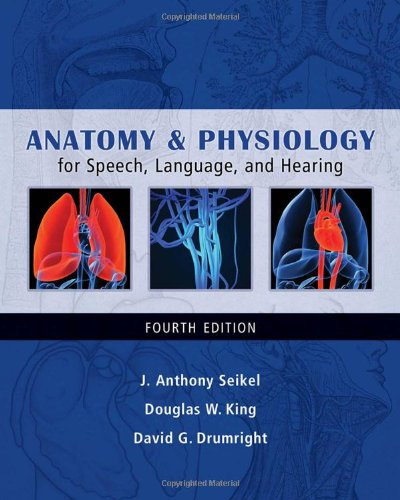 9781428312234: Anatomy & Physiology for Speech, Language, and Hearing