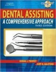 Delmar's Dental Assisting: A Comprehensive Approach Pkg (1428314539) by Delmar Publishers