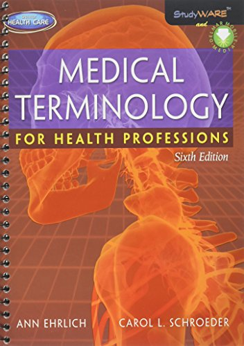 Medical Terminology for Health Professions: Ehrlich, Ann B.;Schroeder, Carol L.