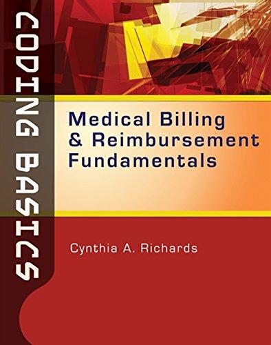 Coding Basics: Medical Billing and Reimbursement Fundamentals: Richards, Cynthia