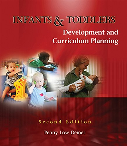 9781428318243: Infants and Toddlers: Development and Curriculum Planning