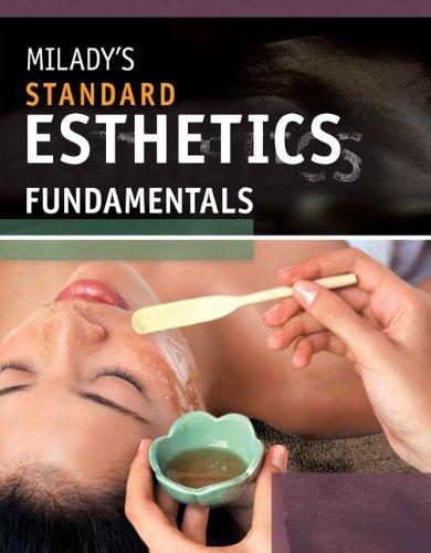Milady's Standard Esthetics: Fundamentals: Gerson, Joel