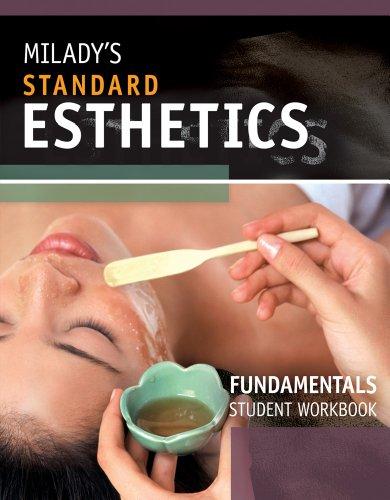 Student Workbook for Milady's Standard Esthetics: Fundamentals: Gerson, Joel