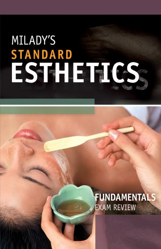 Exam Review for Milady's Standard Esthetics: Fundamentals: Joel Gerson