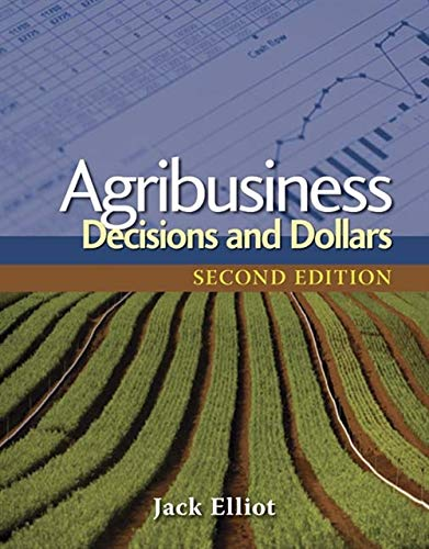 9781428319127: Agribusiness: Decisions and Dollars