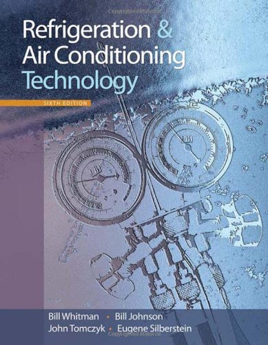 Refrigeration and Air Conditioning Technology: Bill Johnson; Eugene