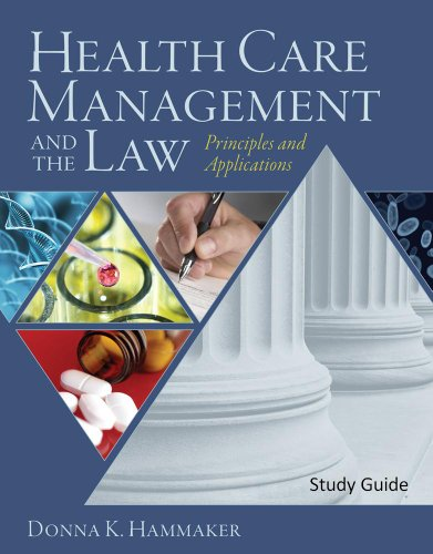 9781428320086: Study Guide for Hammaker's Health Care Management and the Law: Principles and Applications