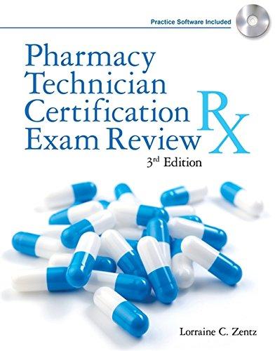 Pharmacy Technician Certification Exam Review (Delmar's Pharmacy: Zentz, Lorraine C.