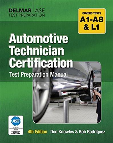 Automotive Technician Certification Test Preparation Manual: Don Knowles, Bob