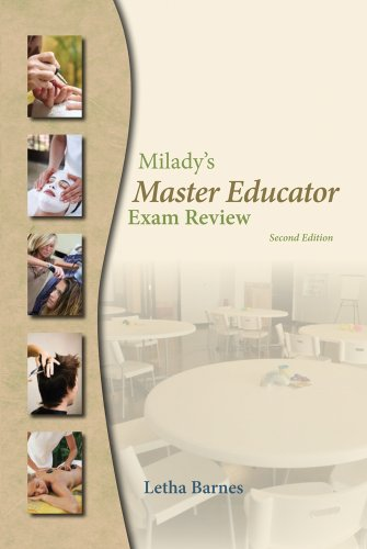 Exam Review for Milady's Master Educator: Student: Milady