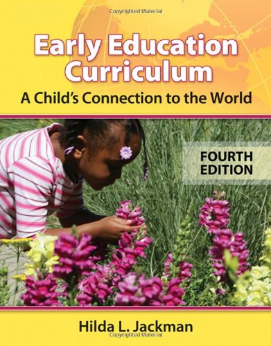 9781428322462: Early Education Curriculum: A Child's Connection to the World