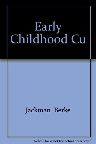 Early Childhood Cu: Jackman Berke