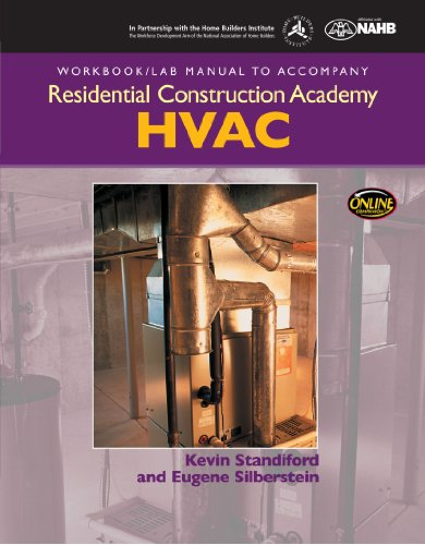 9781428323698: Workbook with Lab Manual for Silberstin's Residential Construction Academy: HVAC (Residential Construction Academy Series)