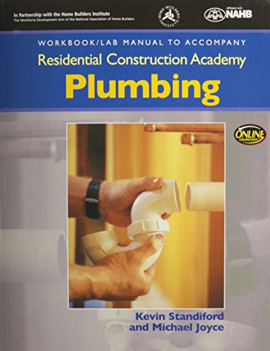 9781428323704: Workbook with Lab Manual for Joyce's Residential Construction Academy Plumbing (Residential Construction Academy Series)