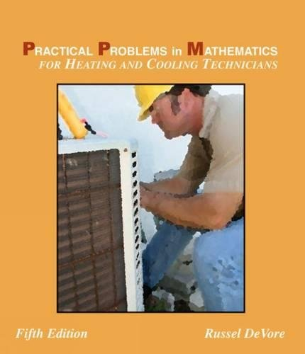 9781428324282: Practical Problems in Mathematics for Heating and Cooling Technicians (Applied Mathematics)