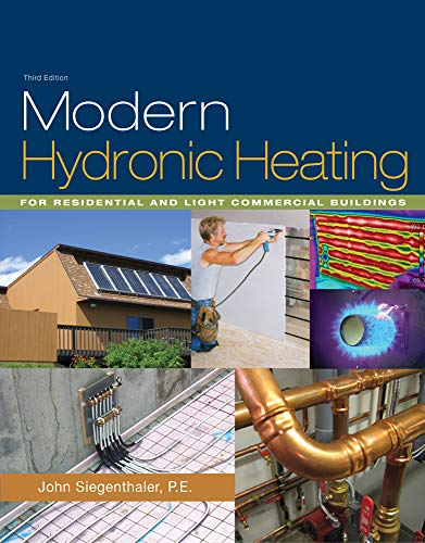 9781428335158: Modern Hydronic Heating: For Residential and Light Commercial Buildings (Go Green with Renewable Energy Resources)