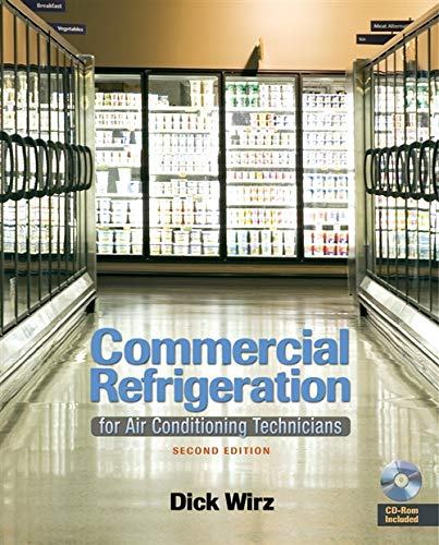 Commercial Refrigeration: For Air Conditioning Technicians (Hardcover)
