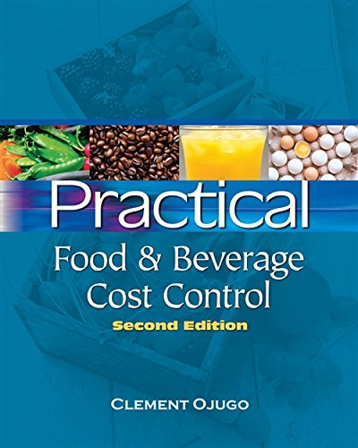 Practical Food and Beverage Cost Control: Ojugo, Clement