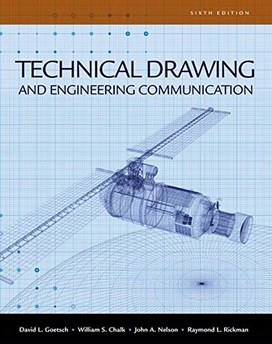 Technical Drawing and Engineering Communication (Applied English): Goetsch, David E.;