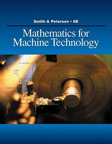 Mathematics for Machine Technology (Applied Mathematics): Smith, Robert D.; Peterson, John C.