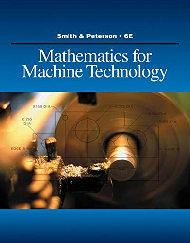 9781428336568: Mathematics for Machine Technology (Applied Mathematics)