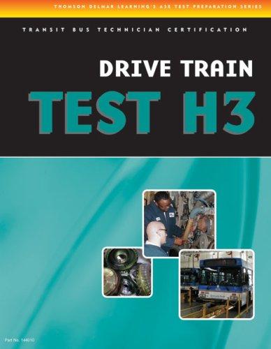 9781428340107: ASE Test Preparation- Transit Bus H3, Drive Train
