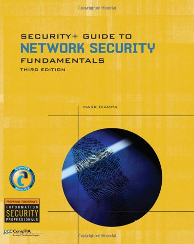 Security+ Guide to Network Security Fundamentals (Cyber Security) (1428340661) by Mark Ciampa