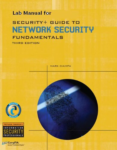 Lab Manual for Ciampa's Security+ Guide to: Farwood, Dean