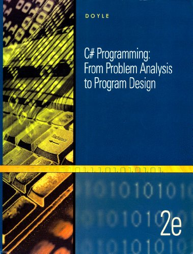 9781428342118: C# Programming: From Problem Analysis to Program Design