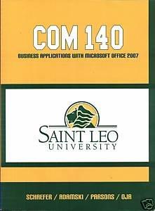 COM 140 Business Applications with Microsoft Office: Schaefer / Adamski