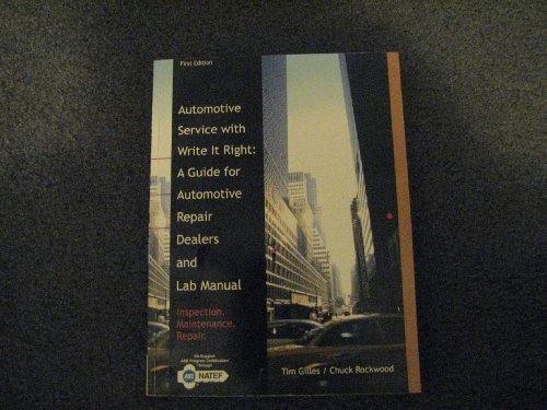 9781428344112: Automotive Service with Write it Right: A Guide for Automotive Repair Dealers and Lab Manual