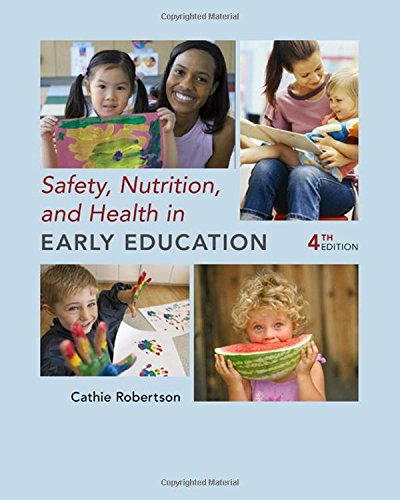 Safety, Nutrition and Health in Early Education: Robertson, Cathie