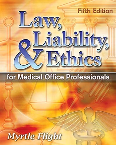 9781428359413: Law, Liability, and Ethics for Medical Office Professionals (Law, Liability, and Ethics Fior Medical Office Professionals)