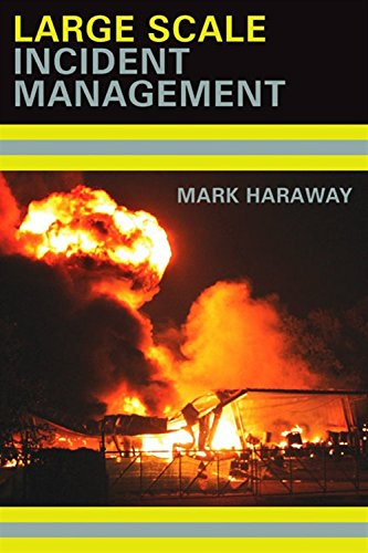 Large Scale Incident Management: Haraway, Mark
