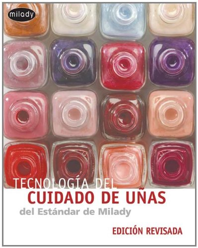 Spanish Translated Milady's Standard Nail Technology (142836076X) by Milady