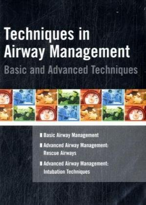 Techniques in Airway Management: Basic & Advanced Techniques: University Medical Services), (...