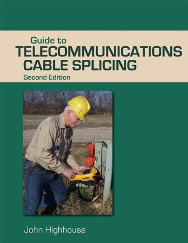 9781428360914: Guide to Telecommunications Cable Splicing