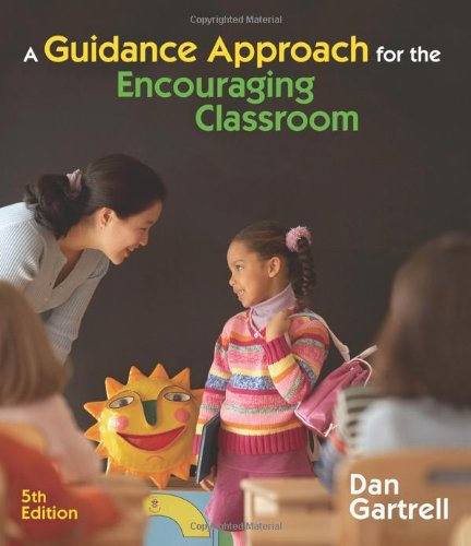 9781428360969: A Guidance Approach for the Encouraging Classroom