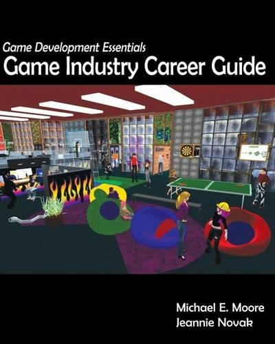 9781428376472: Game Development Essentials: Game Industry Career Guide